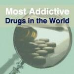 most-addictive-drugs-world