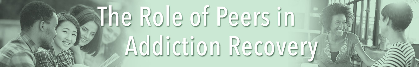 role of peers in recovery